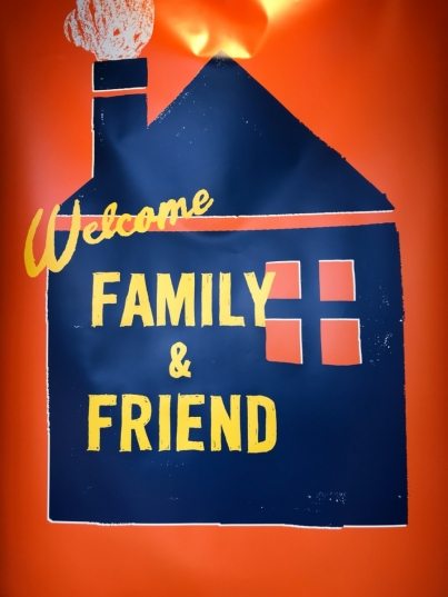 WELCOME FAMILY & FRIEND !